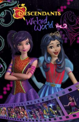 Cover image for Descendants, wicked world : cinestory comic. Volume 2.