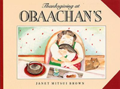 Cover image for Thanksgiving at Obaachan's