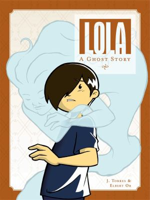 Cover image for Lola : a ghost story