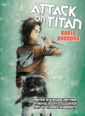 Cover image for Attack on Titan : Kuklo unbound