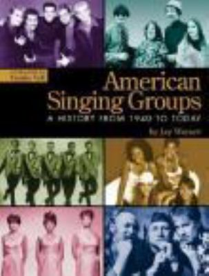Cover image for American singing groups : a history from 1940s to today