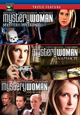 Cover image for Mystery woman. Mystery weekend, Snapshot. Sing me a murder