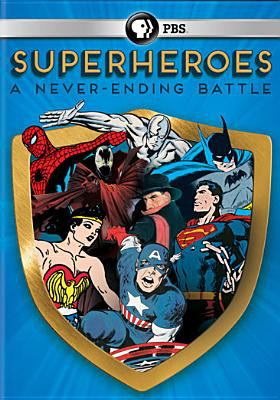 Cover image for Superheroes : a never-ending battle
