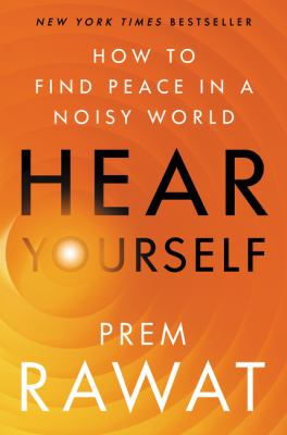 Hear Yourself: How to Find Peace in a Noisy World(book-cover)