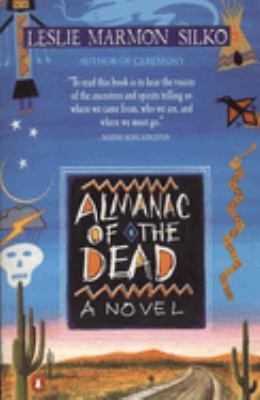 Almanac of the Dead: A Novel