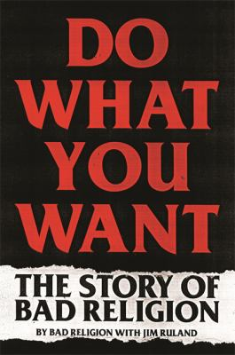 Do What You Want: The Story of Bad Religion(book-cover)