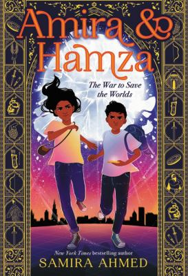 Amira & Hamza: The War to Save the Worlds(book-cover)