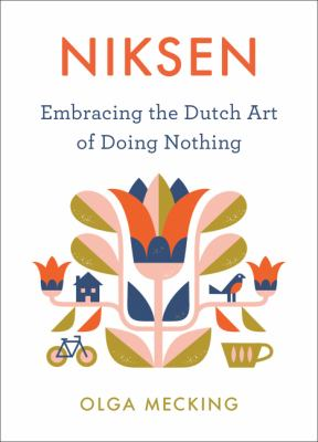 Niksen: Embracing the Dutch Art of Doing Nothing(book-cover)