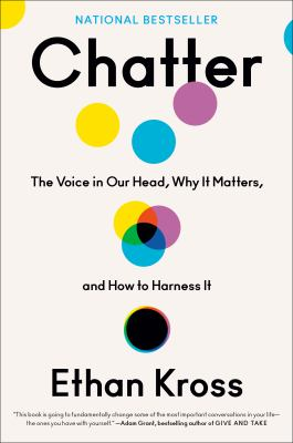 Chatter : The Voice in Our Head, Why it Matters, and How to Harness It(book-cover)