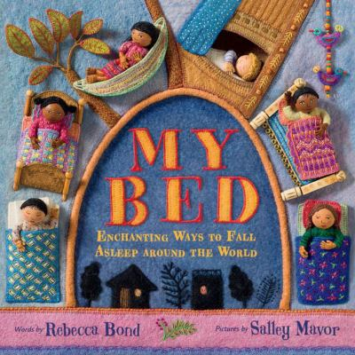 My Bed: Enchanting Ways to Fall Asleep Around the World(book-cover)