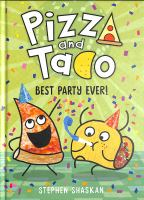 Pizza and Taco 2: Best Party Ever!(book-cover)