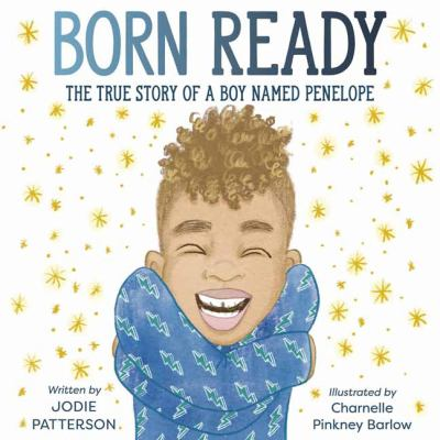 Born Ready: The True Story of a Boy Named Penelope(book-cover)