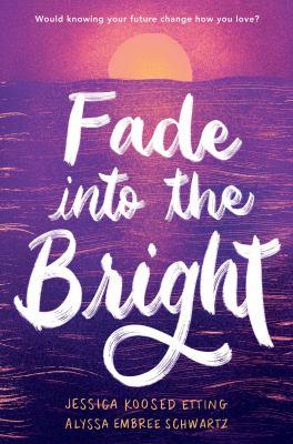 Fade into the Bright(book-cover)