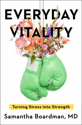 Everyday Vitality : Turning Stress Into Strength(book-cover)