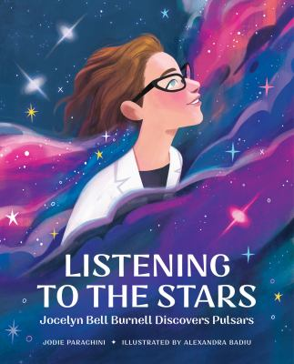 Listening to the Stars: Jocelyn Bell Burnell Discovers Pulsars(book-cover)