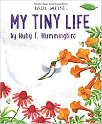 My Tiny Life by Ruby T. Hummingbird(book-cover)