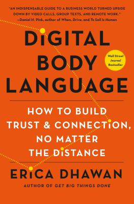 Digital Body Language : How to Build Trust and Connection, No Matter the Distance(book-cover)