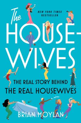 The Housewives: The Real Story Behind the Real Housewives(book-cover)