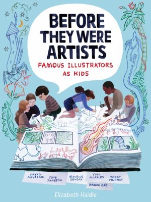 Before They Were Artists: Famous Illustrators As Kids(book-cover)