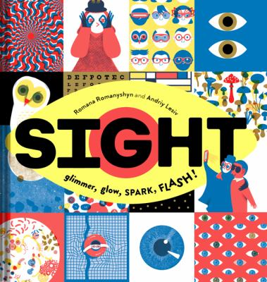 Sight: Glimmer, Glow, Spark, Flash!(book-cover)