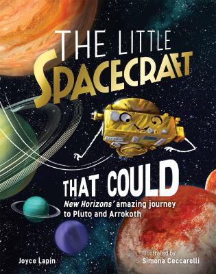 The Little Spacecraft That Could: New Horizons' Amazing Journey to Pluto and Arrokoth(book-cover)