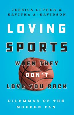 Loving Sports When They Don't Love You Back(book-cover)