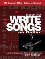 How to Write Songs on Guitar: A Guitar-Playing and Songwriting Course(book-cover)