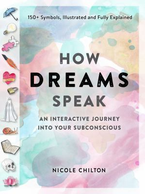 How Dreams Speak: An Interactive Journey Into Your Subconscious(book-cover)