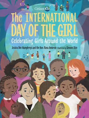 The International Day of the Girl: Celebrating Girls Around the World(book-cover)