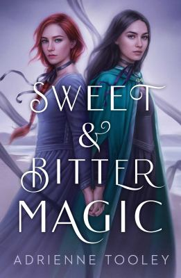 Sweet & Bitter Magic(book-cover)