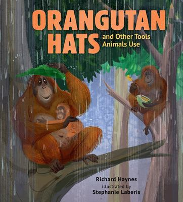 Orangutan Hats and Other Tools Animals Use(book-cover)