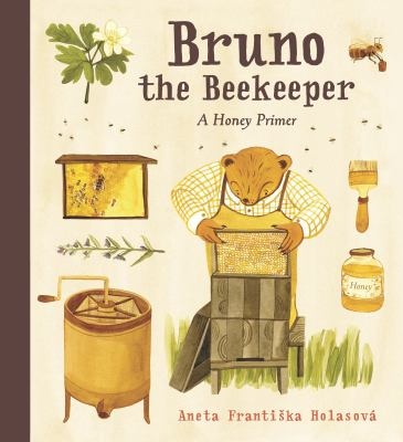 Bruno the Beekeeper: A Honey Primer(book-cover)