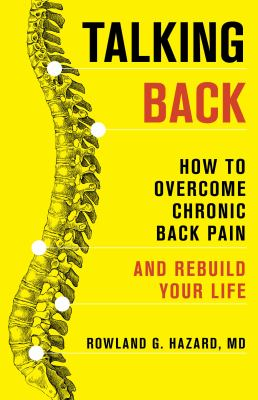 Talking Back : How to Overcome Chronic Back Pain and Rebuild Your Life(book-cover)