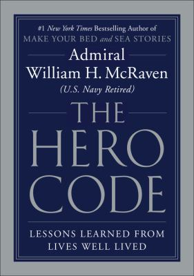The Hero Code : What it Takes to Rise to the Occasion(book-cover)