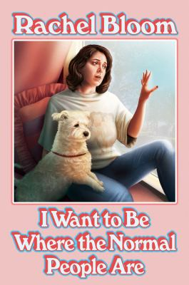 I Want to Be Where the Normal People Are(book-cover)