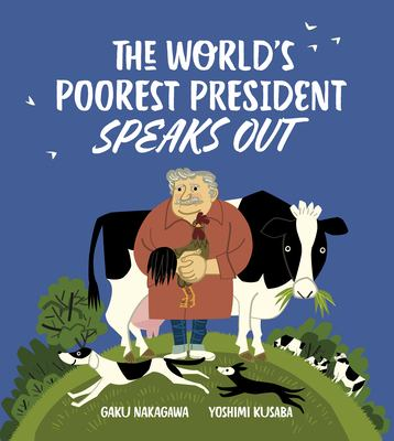 The World's Poorest President Speaks Out(book-cover)