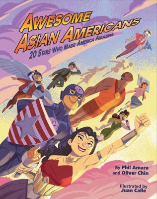 Awesome Asian Americans: 20 Stars Who Made America Amazing(book-cover)