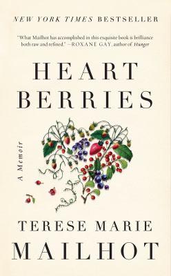 Heartberries: A memoir