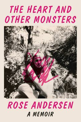 The Heart and Other Monsters: A Memoir(book-cover)