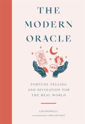 The Modern Oracle: Fortune Telling and Divination for the Real World(book-cover)
