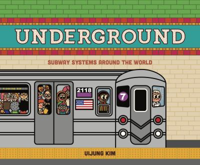 Underground: Subway Systems Around the World(book-cover)