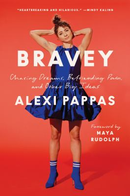 Bravey : Chasing Dreams, Befriending Pain, and Other Big Ideas(book-cover)