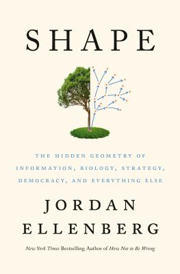 Shape : The Hidden Geometry of Information, Biology, Strategy, Democracy, and Everything Else(book-cover)
