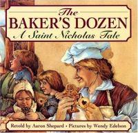Cover image for The baker's dozen : a Saint Nicholas tale