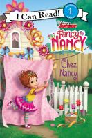 Cover image for Chez Nancy / adapted by Nancy Parent ; illustrations by the Disney Storybook Art Team.