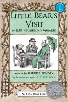 Cover image for Little bear's visit [sound recording] / by Else Holmelund Minarik ; pictures by Maurice Sendak.