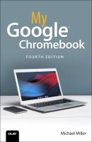 Cover image for My Google Chromebook / Michael Miller.