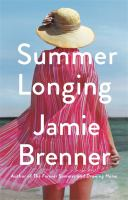 Cover image for Summer longing / Jamie Brenner.