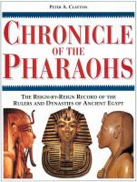 Imagen de portada para Chronicle of the Pharaohs : the reign-by-reign record of the rulers and dynasties of ancient Egypt / Peter A. Clayton.
