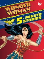 Cover image for Wonder Woman 5-minute stories.